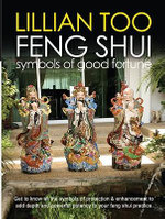 Lillian Too's Feng Shui Symbols of Good Fortune - Lillian Too