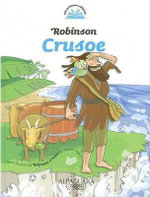 Robinson Crusoe : Mis Primeros Clasicos - Daniel Defoe