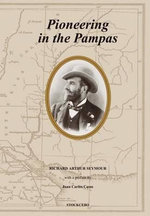 Pioneering in the Pampas - Richard A. Seymour