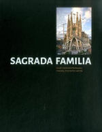La Sagrada Familia : Gaudi's Unfinished Masterpiece. Geometry, Construction and Site - George Ranalli