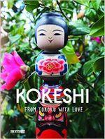 Kokeshi, from Tohoku with Love - Manami Okazaki