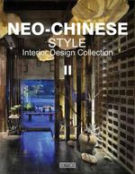 Neo-Chinese Style Interior Design Collection : Part II - Artpower