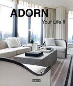 Adorn Your Life : II - Juan Li