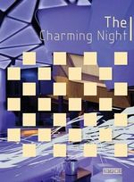 The Charming Night : Interior Design Collection - Weng Danzhi
