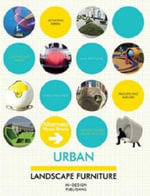 Urban Landscape Furniture : How to Build, Plant & Maintain Ponds, Streams & Fo... - CHOU ELAINE