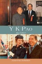 Y. K. Pao : My Father - Anna Pao Sohmen