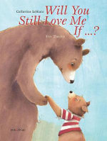 Will You Still Love Me, If...? - Catherine LeBlanc