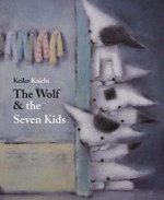 The Wolf & the Seven Kids - Brothers Grimm