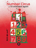Number Circus : 1-10 and Back Again! - Kveta Pacovska