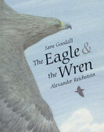 The Eagle and the Wren - Jane Goodall