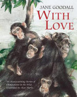 With Love - Jane Goodall