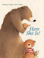 Here She Is! - Catherine LeBlanc