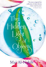 The Hidden Light of Objects - Mai Al-Nakib
