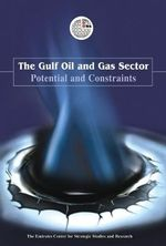 Gulf Oil and Gas : Ensuring Economic Security - ECSSR