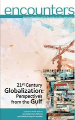 21st Century Globalization : Perspectives from the Gulf - Jan Nederveen Pieterse