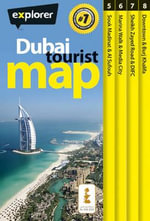 Dubai Tourist Map : Dxb_tou_1 - Explorer Publishing and Distribution
