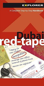 Dubai Red-Tape 4/e : A Complete Step-by-Step Handbook - Explorer Publishing and Distribution