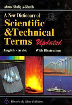 New Dictionary of Scientific and Technical Terms : English-Arabic - Ahmad Shafiq Khatib