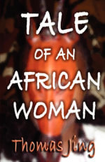 Tale of an African Woman - Thomas Jing