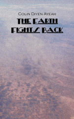 The Earth Fights Back - Colin Diyen