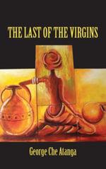 The Last Of The Virgins - Che Atanga