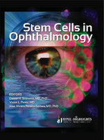 Stem Cells in Ophthalmology - Daniel H. Scorsetti
