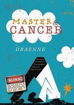 Master & Cancer : On One Leg - Draenne