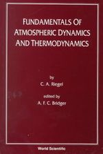Fundamentals of Atmospheric Dynamics and Thermodynamics : Progress in Nonlinear Analysis - C. Riegel