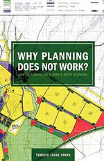 Why Planning Does Not Work. Land Use Planning and Residents Rights in Tanzania - Jonas Nnkya