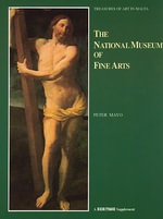 The National Museum of Fine Arts : Art Treasures in Malta - Peter Mayo