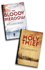 William Ryan Double : The Holy Thief + The Bloody Meadow - William Ryan