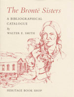 Bronte Sisters : A Bibliographical Catalogue