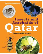 Insects and Arachnids of Qatar : A Novel of Ancient Rome - Frances Gillespie