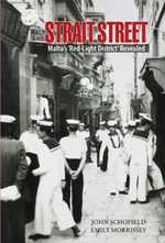 Strait Street : Malta's 'red Light District' Revealed - John Schofield