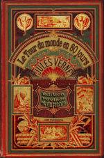 Le Tour du monde en 80 jours -- Revise et enrichi - Jules Verne