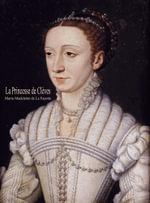 La Princesse de Cleves - Marie-Madeleine de La Fayette