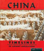 China : Timelines of Ancient Civilizations - David Armentrout