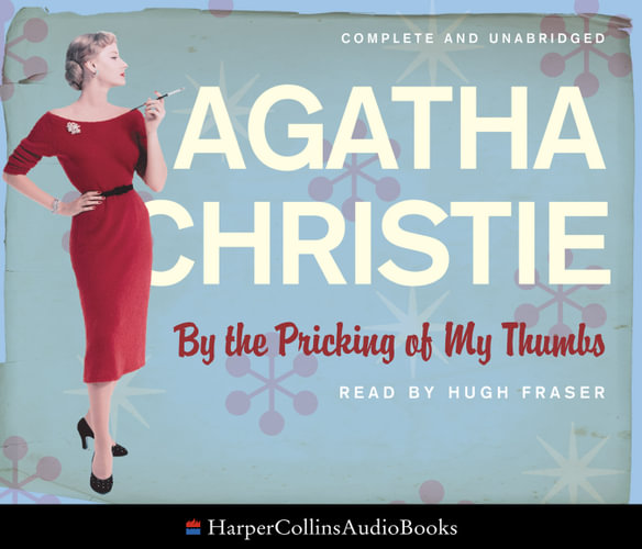 a plot analysis of by the pricking of my thumbs by agatha christie Later on as that is the way agatha christie  the pricking of my thumbs (1968) christie alludes to child  the clocks is one of my .