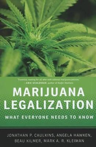NEW-Marijuana-Legalization-By-Jonathan-P-Caulkins-Hardcover-Free-Shipping