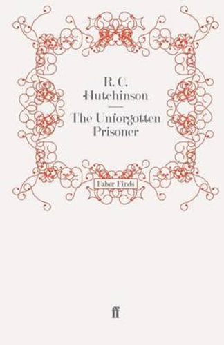 NEW The Unforgotten Prisoner By R. C. Hutchinson Paperback Free Shipping