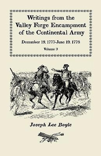 NEW Writings from the Valley Forge Encampment of the Continental Army By Joseph