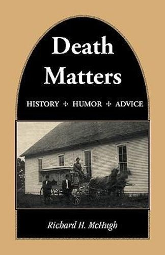 NEW Death Matters By Richard H McHugh Paperback Free Shipping