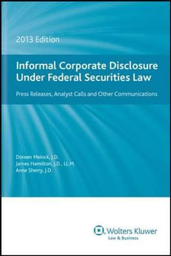 NEW-Informal-Corporate-Disclosure-Under-Federal-Securities-Law-2013-Edition-By