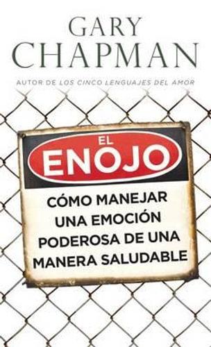 NEW Enojo, El - Bolsillo By Gary Chapman Paperback Free Shipping