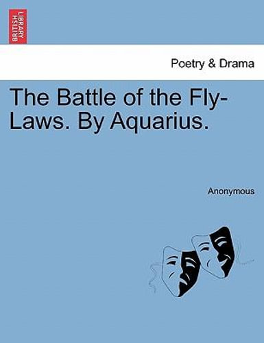 NEW The Battle of the Fly-Laws. by Aquarius. By Anonymous Paperback