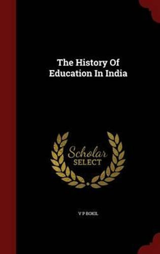 NEW The History of Education in India By V P Bokil Hardcover Free Shipping