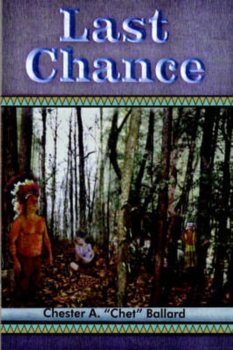 NEW Last Chance By Chester A. Ballard Hardcover Free Shipping