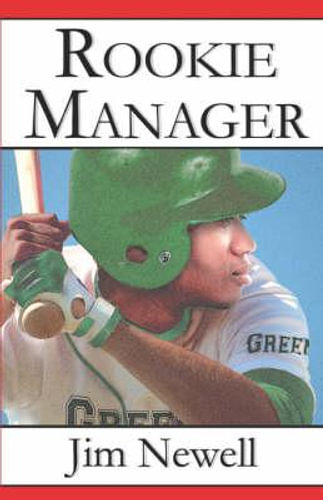 NEW Rookie Manager By Jim Newell Paperback Free Shipping