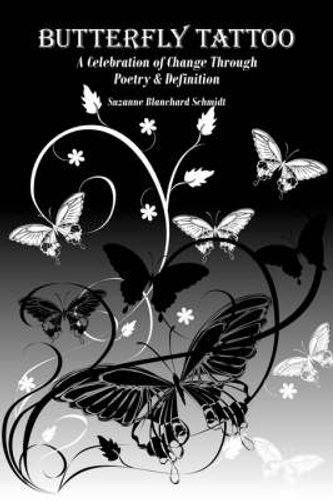 NEW Butterfly Tattoo By Suzanne Blanch Schmidt Paperback Free Shipping