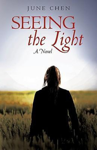 NEW Seeing the Light By June Chen Hardcover Free Shipping